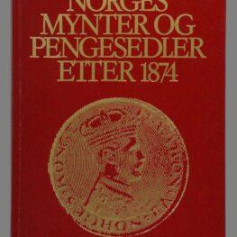 Norges mynter og pengesedler 1874